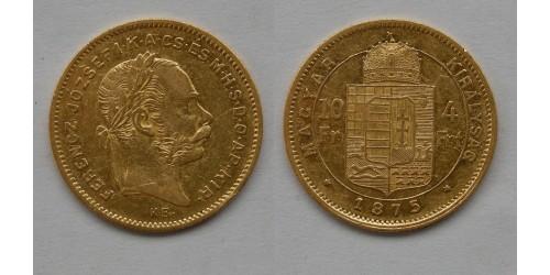 Венгрия. Франц Иосиф I. 10 франков-4 форинта 1875 года. Золото. Тираж 10682 шт.
